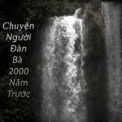 Chuyện Người Đàn Bà 2000 Năm Trước (Single) - Tín Nhiệm