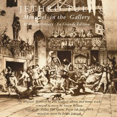 Minstrel in the Gallery (40th Anniversary Edition) - Jethro Tull