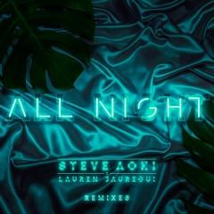 All Night (Remixes) - Steve Aoki, Lauren Jauregui