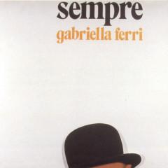 Sempre - Gabriella Ferri