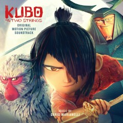 Kubo and the Two Strings (Original Motion Picture Soundtrack) - Dario Marianelli, Regina Spektor