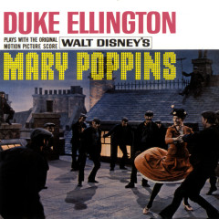 Plays With The Original Motion Picture Score Mary Poppins - Duke Ellington