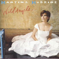 Wild Angels - Martina McBride