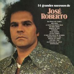14 Grandes Sucessos de José Roberto - José Roberto