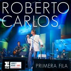 Primera Fila (Portuguese Version) - Roberto Carlos