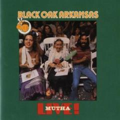 Live Mutha! - Black Oak Arkansas