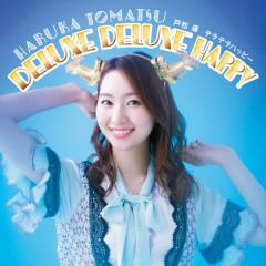 DELUXE DELUXE HAPPY - Haruka Tomatsu