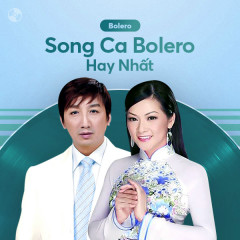 Song Ca Bolero Hay Nhất - Various Artists