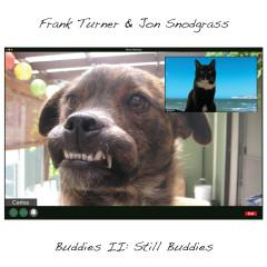 Buddies II: Still Buddies - Frank Turner, Jon Snodgrass