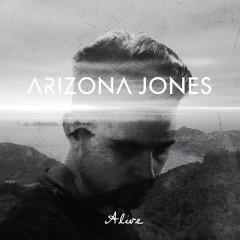Alive - Arizona Jones