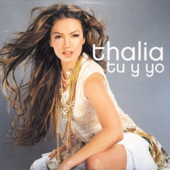 Tu Y Yo - Thalía
