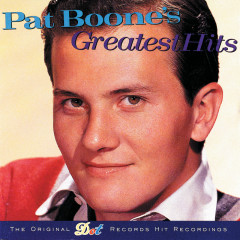 Pat Boone's Greatest Hits (Reissue) - Pat Boone