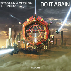 Do It Again (Single) - StadiumX, Metrush