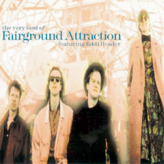 The Very Best Of Fairground Attraction - Fairground Attraction