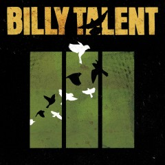 Billy Talent III - Billy Talent