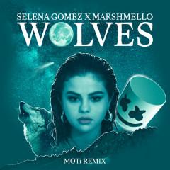 Wolves (MOTi Remix) (Single) - Selena Gomez, Marshmello