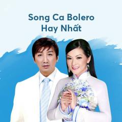 Song Ca Bolero Hay Nhất - Various Artists