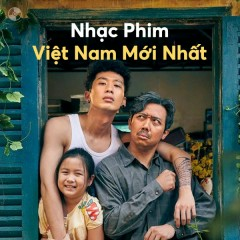 Nhạc Phim Việt Nam Mới Nhất