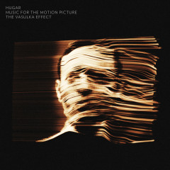 The Vasulka Effect: Music for the Motion Picture - Hugar