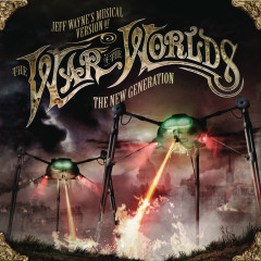 Jeff Wayne's Musical Version of The War of The Worlds - The New Generation - Jeff Wayne