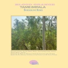 Borderline (Blood Orange Remix) - Tame Impala