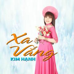 Xa Vắng - Kim Hạnh