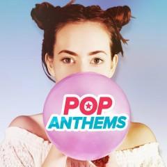 Pop Anthems