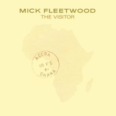 The Visitor - Mick Fleetwood