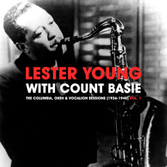 The Columbia, Okeh & Vocalion Sessions (1936-1940) Vol. 1 - Lester Young, Count Basie