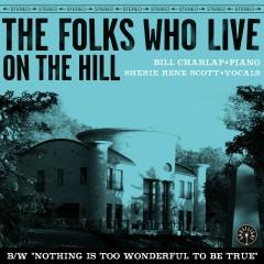 The Folks Who Live On The Hill - Bill Charlap, Sherie René Scott