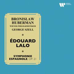 Lalo: Symphonie espagnole, Op. 21 - Bronisław Huberman, Wiener Philharmoniker, George Szell