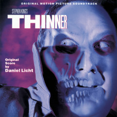 Thinner (Original Motion Picture Soundtrack) - Daniel Licht