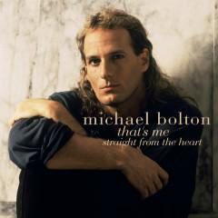 That's Me - Michael Bolton