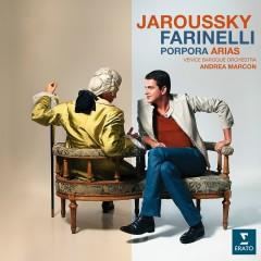 Farinelli - Porpora Arias - Philippe Jaroussky, Andrea Marcon, Cecilia Bartoli, Venice Baroque Orchestra