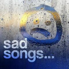 Sad Songs - Various Artists