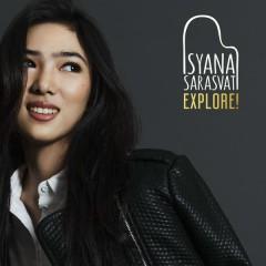 EXPLORE! - Isyana Sarasvati