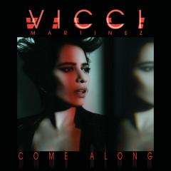 Come Along (EP) - Vicci Martinez