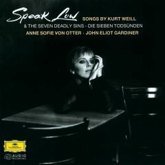 Weill: Speak Low - Anne Sofie von Otter, James Sims, Karl-Heinz Lampe, Christfried Biebrach, Frederick Martin
