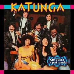 Me Gusta la Parranda - Katunga