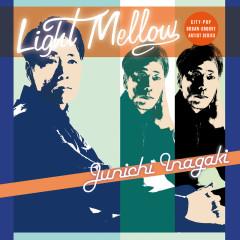 Light Mellow Junichi Inagaki - Junichi Inagaki