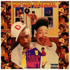 The House Party - DB THA GENERAL