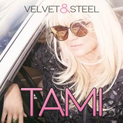 Velvet & Steel - Tami