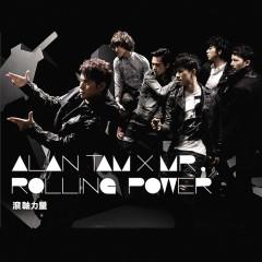 Rolling Power - Alan Tam, Mr.