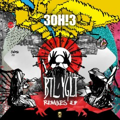 BTL/YGLT (Remix EP) - 3OH!3