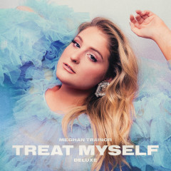 TREAT MYSELF (DELUXE) - Meghan Trainor