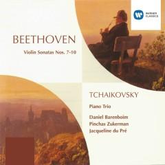 Beethoven: Violin Sonatas 7 - 10 & Tchaikovsky: Piano Trio - Jacqueline du Pré, Pinchas Zukerman, Daniel Barenboim