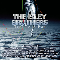 The Isley Brothers: Taken To The Next Phase (Reconstructions) - The Isley Brothers