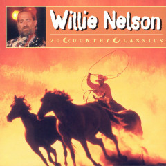 20 Country Classics - Willie Nelson