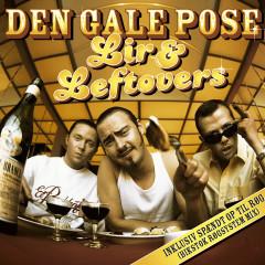 Lir & Leftovers - Den Gale Pose