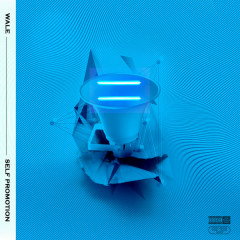 Self Promotion (EP) - Wale